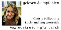Christa Pellicciotta gelesen und empfohlen. Buchhandlung Wortreich