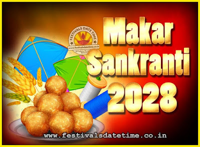 2028 Makar Sankranti Puja Date & Time, 2028 Makar Sankranti Calendar