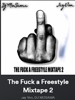 New Music: Jay-Von - The Fuck A Freestyle Mixtape 2