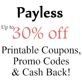 Payless Pritntable Coupon February, March, April, May, June, July 2016
