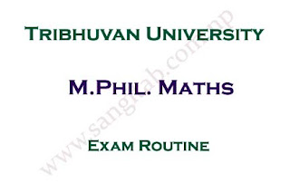 M.Phil. Math First Semester Exam Routine Tribhuvan University