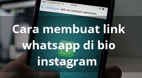 Cara Membuat Link WA di Instagram