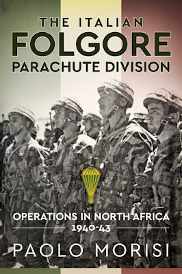 Folgore Parachute Division - North African Operations 1940-43