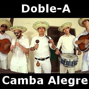 Letra y acordes de Doble-A - Camba Alegre