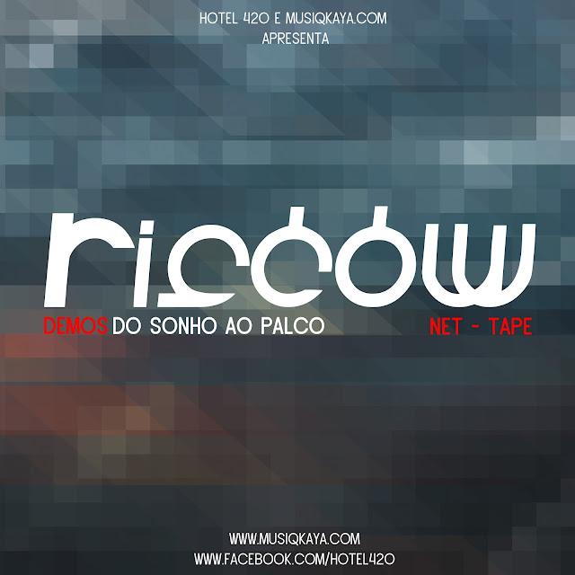 """Riscow lança a mixtape """"DEMOS DO SONHO AO PALCO"""""""