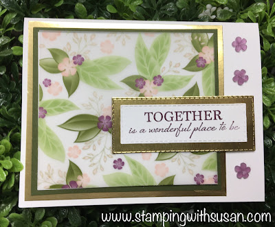 Stampin' Up!, Floral Romance, Gold Foil Paper, Wonderful Romance, www.stampingwithsusan.com