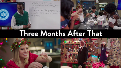 "four images, two top, two bottom, with a black strip in between the top and bottom rows that reads ""Three Months After That""; top left, Chidi at a whiteboard; top right, the gang eating Chinese food; bottom left, Eleanor wearing a hat-type thing that's a Christmas wreath with antlers; bottom right, Janet and Michael's office decorated to the nines for Christmas"