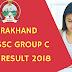 Uttarakhand UKSSSC Group C VDO Result 2018 - Check Here