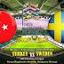 Agen Bola Terpercaya - Prediksi Turkey Vs Sweden 18 November 2018