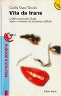 https://www.amazon.it/transessuali-Italia-confessioni-unesistenza-difficile/dp/B00IIT2GS4