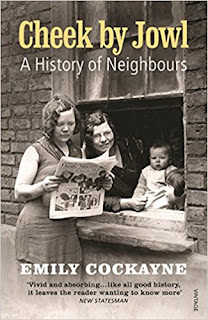Cheek by Jowl: A History of Neighbours by Emily Cockayne
