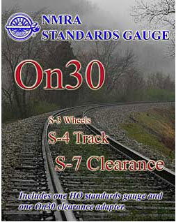 NMRA On30 Clearance Gauge plus more! ~ The On30 View