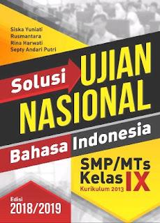 Solusi UN Bahasa Indonesia SMP/MTs edisi 2018/2019 cetak ulang