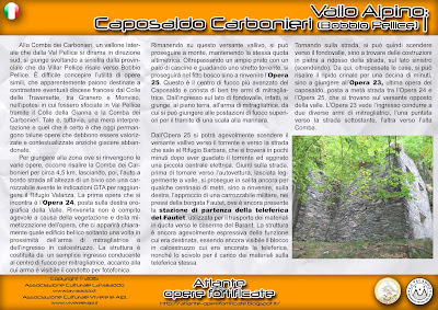 http://atlante-operefortificate.blogspot.it/2015/06/vallo-alpino-caposaldo-carbonieri.html