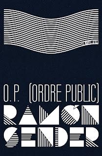 O. P. (Ordre Public), Ramón Sender, éditions Le Nouvel Atilla, 2016.