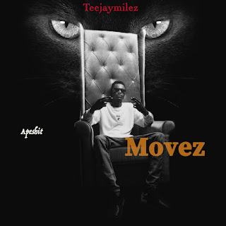 MUSIC: Teejay Milez – Movez Apeshit + Your Luv | @teejaymilez1