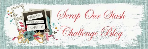Scrap Our Stash Challenge Blog
