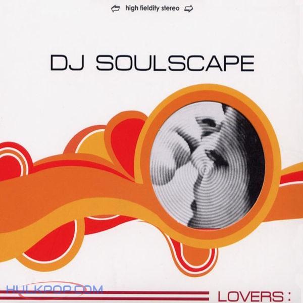 DJ Soulscape – Lovers: (ITUNES MATCH AAC M4A)