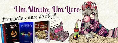 http://umminutoumlivro.blogspot.com.br/2016/07/promocao-3-anos-do-blog.html