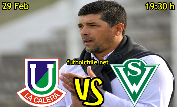 VER STREAM EN VIVO, ONLINE: Unión La Calera vs Santiago Wanderers
