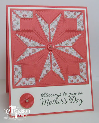 ODBD Custom Star Quilt Die, ODBD Mother's Day, ODBD Cozy Quilt Paper Collection, Card Designer Angie Crockett