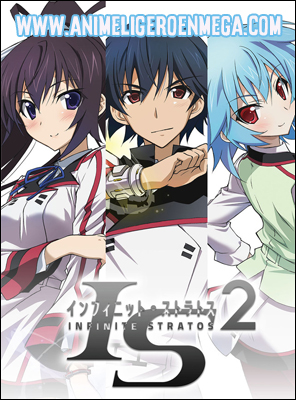 Infinite Stratos S2: Todos los Capítulos (12/12) + OVA (01/01) [Mega - Google Drive - MediaFire] BD - HDL