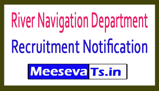 River Navigation Department RND Recruitment