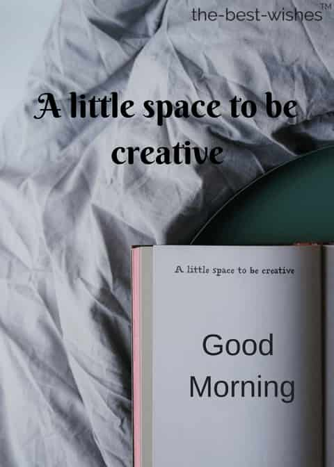creative good morning quotes
