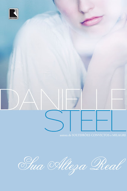 Sua alteza real - Danielle Steel