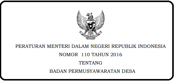 Badan Permusyawaratan Desa yg selanjutnya disingkat BPD atau yg disebut dgn nama la PERMENDAGRI NOMOR 110 TAHUN 2019 TENTANG BADAN PERMUSYAWARATAN DESA