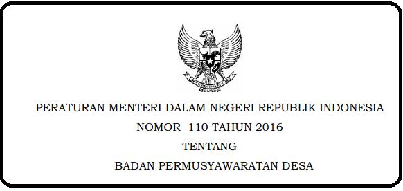 Badan Permusyawaratan Desa yg selanjutnya disingkat BPD atau yg disebut dgn nama la PERMENDAGRI NOMOR 110 TAHUN 2016 TENTANG BADAN PERMUSYAWARATAN DESA