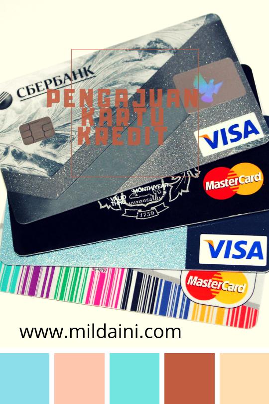 Seputar Pengajuan Kartu Kredit yang Harus Kamu Ketahui