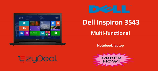 http://www.ezydeal.net/product/Dell-Inspiron-3543-Y561928IN9-Laptop-Intel-Core-i5-5th-Gen-8Gb-Ram-1Tb-Hdd-Windows10-Black-Silver-Notebook-laptop-product-27833.html