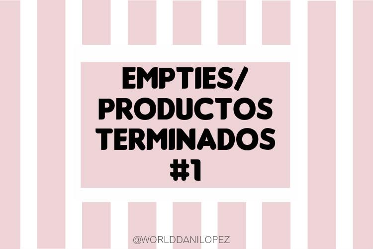 MIS PRODUCTOS TERMINADOS/EMPTIES #1 (ARGENTINA)