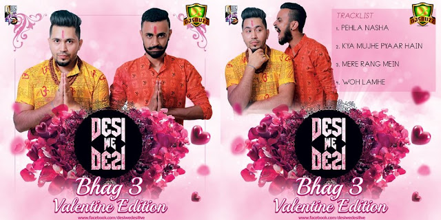 DESI WE DESI - BHAG 3 (VALENTINE EDITION)