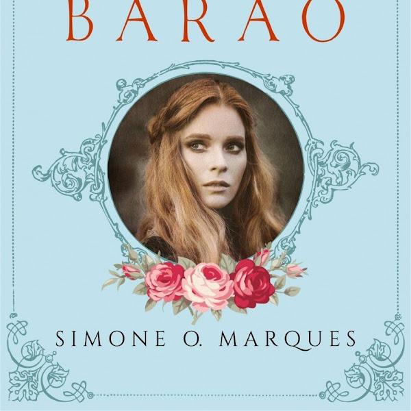 [RESENHA] A Noiva do Barão de Simone O. Marques