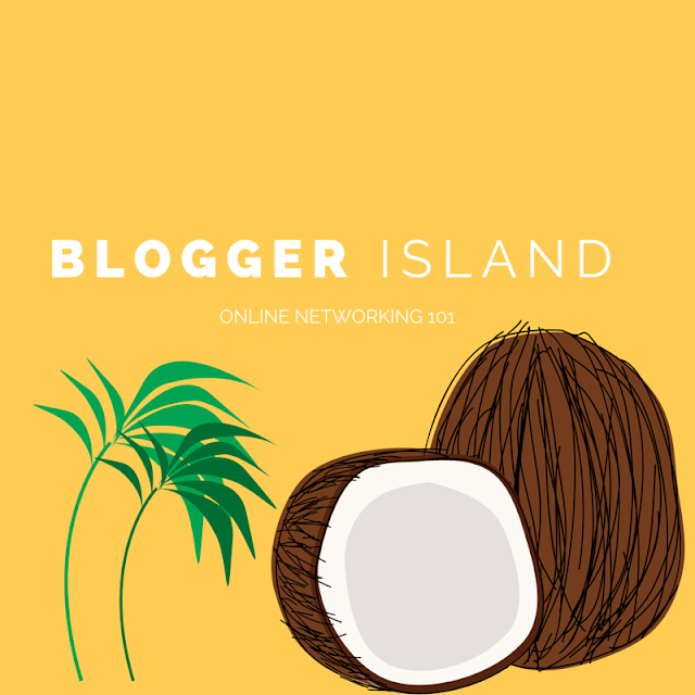 Blogger Island: Networking 101 using social media.