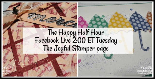 free stamping class - facebook live - embossing folder trick - in colors - stampin up - nicole steele the joyful stamper - parisian blossoms - under my umbrella