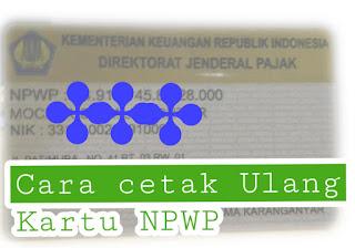 Cara cetak NPWP hilang dan baru