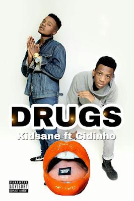 Kidsane feat Cidinho & Dave - Drugs (2018)