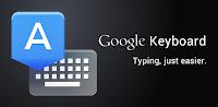 Simplifier la saisie sur votre smartphone avec le clavier Google