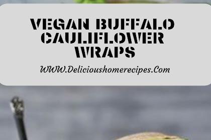 Vegan Buffalo Cauliflower Wraps #christmas #dinner