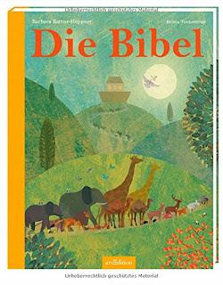 Die Bibel, bearb. von Barbara Bartos-Höppner