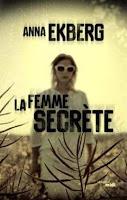 https://itzamna-librairie.blogspot.com/2018/12/la-femme-secrete-anne-ekberg.html