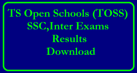 TS Open Schools (TOSS) SSC,Inter Exams April-May 2019
