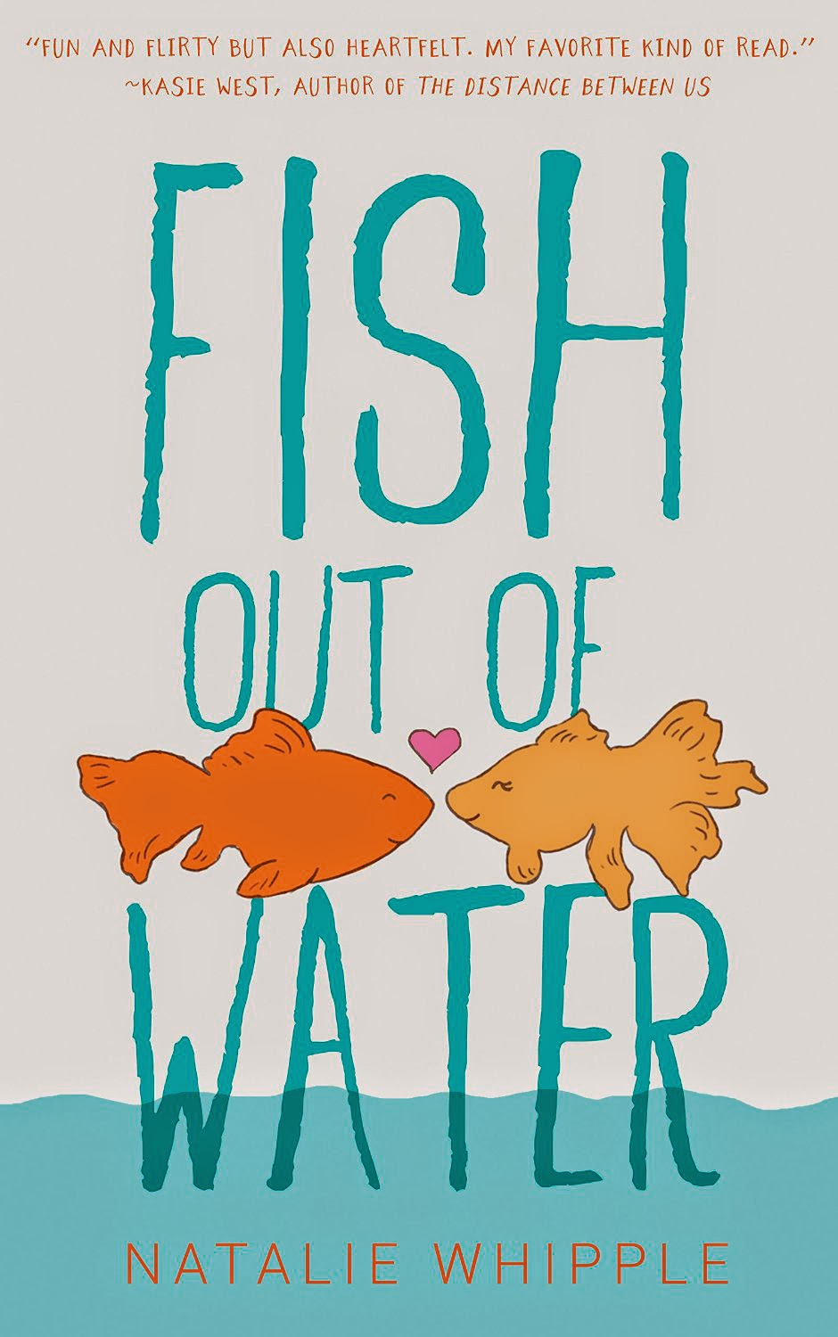 Fish Out of Water by Natalie Whipple - hardcover