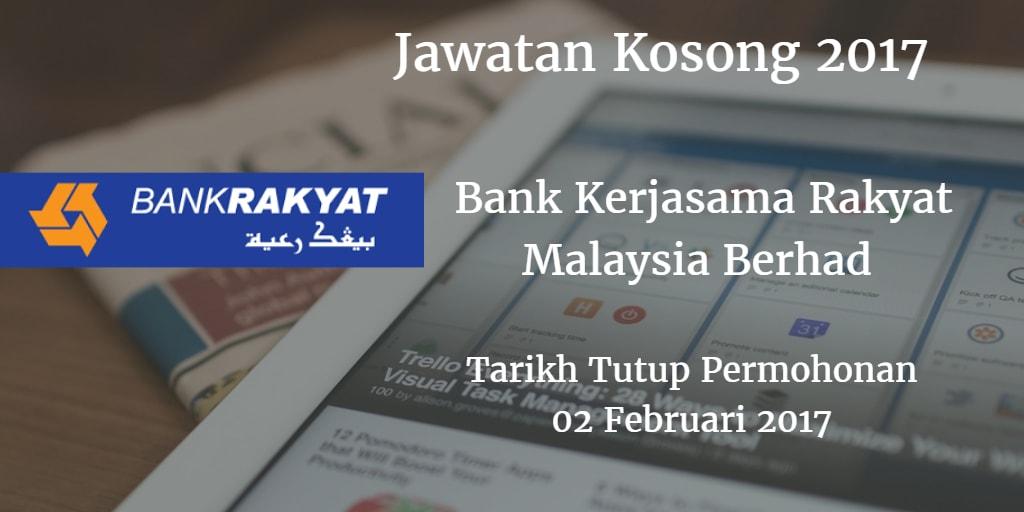Jawatan Kosong Bank Rakyat 02 Februari 2017