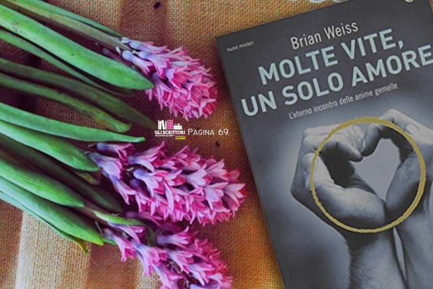 Molte vite, un solo amore, di Brian Weiss