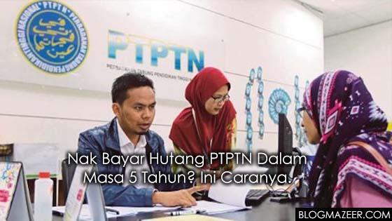 Tips Bayar Hutang PTPTN Dalam Masa 5 Tahun