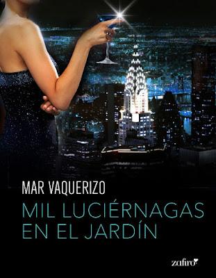 LIBRO - Mil luciérnagas en el jardín Mar Vaquerizo (Zafiro - 28 Abril 2016) NOVELA ROMANTICA Edición Digital Ebook Kindle Comprar en Amazon España